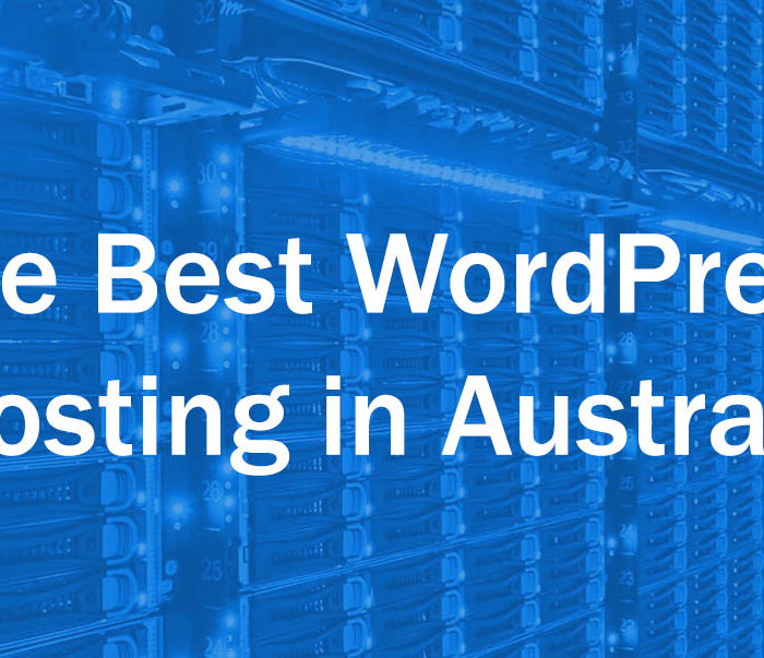 Best WordPress Hosting in Australia: Who Do We Recommend?