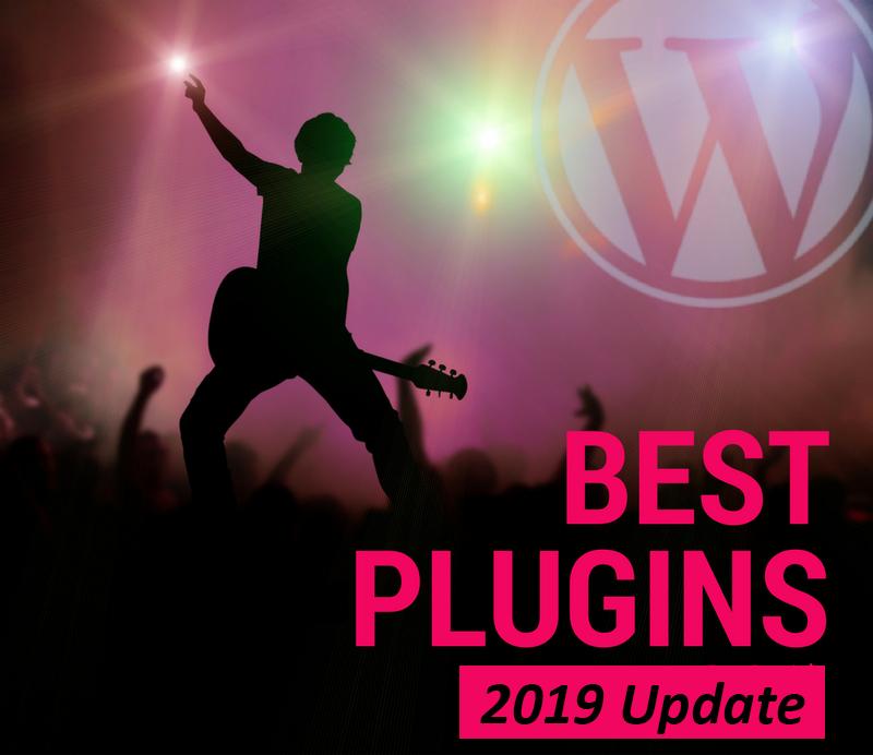 The Best WordPress Plugins 2019 (Hand Picked By WordPress Experts)