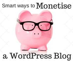 Monetise WordPress Blog